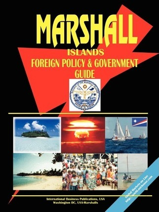 Marshall Islands Foreign Policy and Government Guide