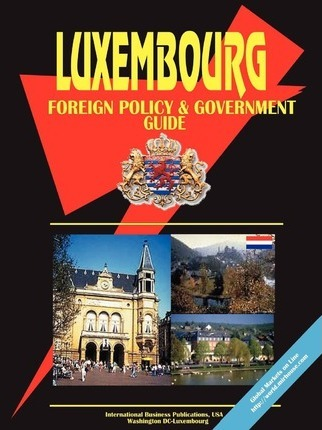 Luxembourg Foreign Policy and Government Guide