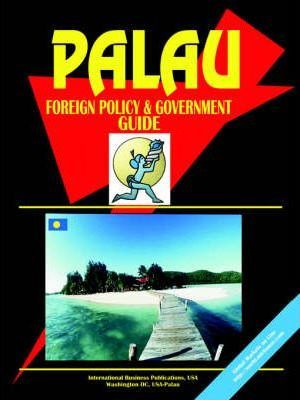 Palau Foreign Policy and Government Guide