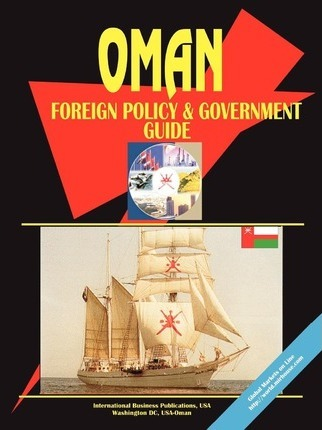 Oman Foreign Policy & Government Guide