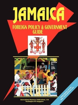 Jamaica Foreign Policy and Government Guide