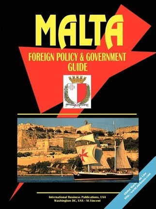 Malta Foreign Policy and Government Guide