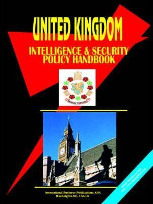 UK Intelligence & Security Policy Handbook