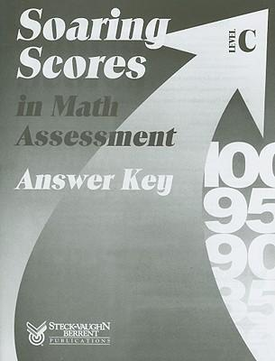 Soaring Scores in Math Assessment, Answer Key, Level C