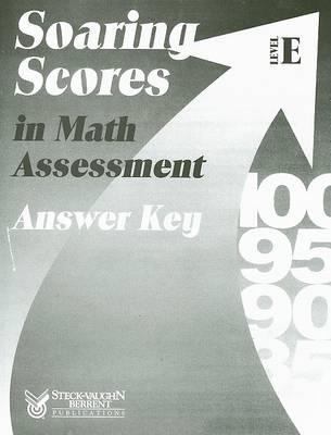 Soaring Scores in Math Assessment Answer Key, Level E