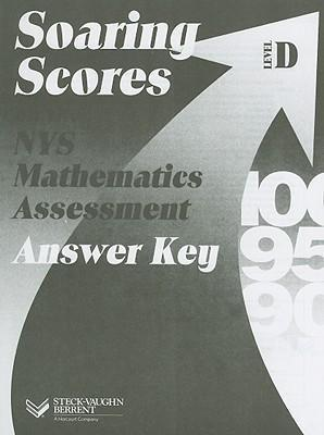 Soaring Scores NYS Mathematics Assessment, Answer Key, Level D