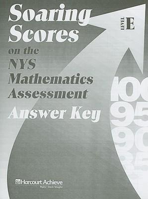 Soaring Scores on the NYS Mathematicas Assessment, Answer Key, Level E