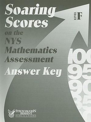 Soaring Scores on the NYS Mathematics Assessment, Answer Key, Level F