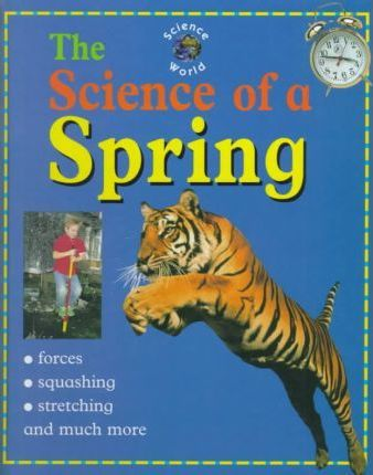 The Science of a Spring