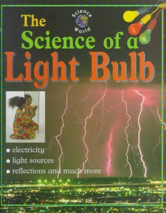 The Science of a Light Bulb