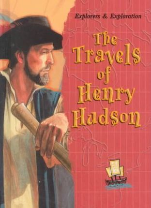 The Travels of Henry Hudson