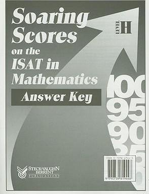 Soaring Scores on the ISAT in Mathematics, Answer Key, Level H