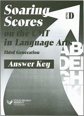 Soaring Scores on the Cmt in Language Arts Answer Key, Level D