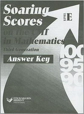 Soaring Scores on the CMT in Mathematics Third Generation, Answer Key, Level E