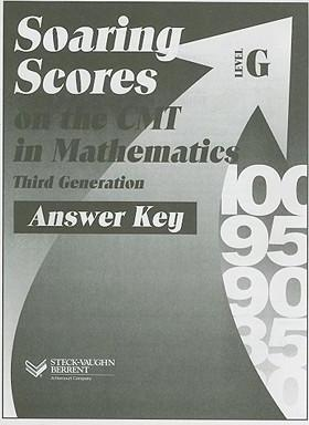 Soaring Scores on the CMT in Mathematics Third Generation, Answer Key, Level G
