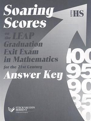 Soaring Scores on the Leap Graduation Exit Exam in Mathematics for the 21st Century, Level HS