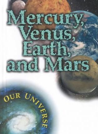 Mercury, Venus, Earth, and Mars