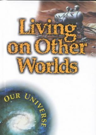 Living on Other Worlds