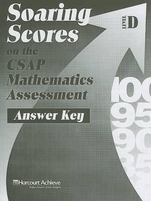 Soaring Scores on the CSAP Mathematics Assessment, Answer Key, Level D