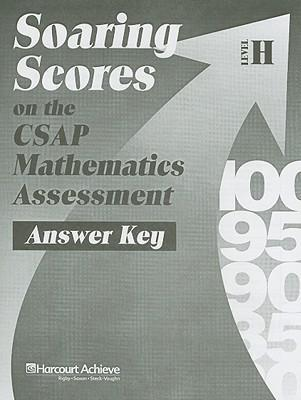 Soaring Scores on the CSAP Mathematics Assessment, Answer Key, Level H