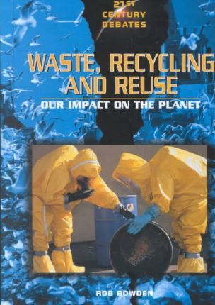 Waste, Recycling, and Reuse
