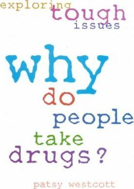 Why Do People Take Drugs?