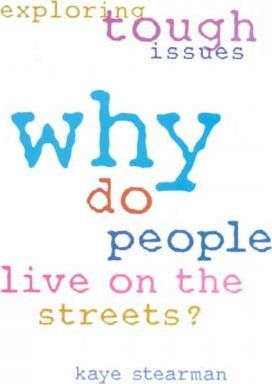 Why Do People Live on the Streets?