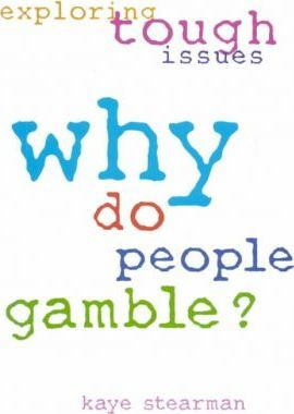 Why Do People Gamble?