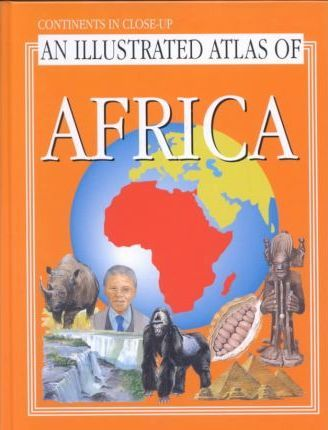Illustrated Atlas of Africa