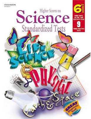 Steck-Vaughn Higher Scores on Science Standardized
