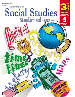 Steck-Vaughn Higher Scores on Social Studies Stand