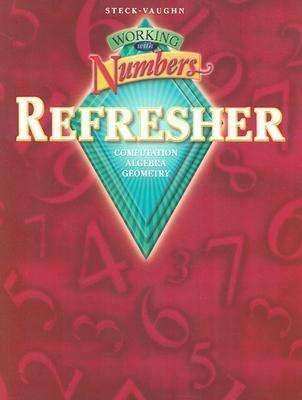 Steck-Vaughn Working with Numbers: Refresher and a