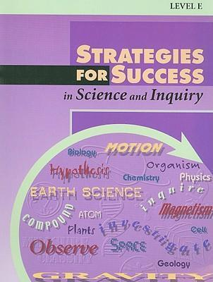 Strategies for Success in Science and Inquiry, Level E