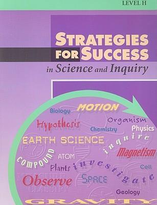 Strategies for Success in Science and Inquiry, Level H