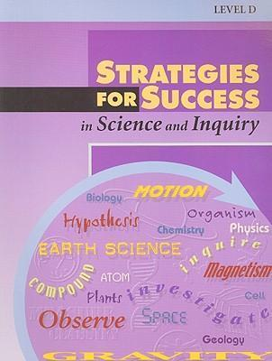 Strategies for Success in Science and Inquiry, Level D