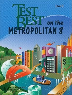 Test Best on the Metropolitan 8, Level B