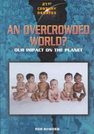 An Overcrowded World?
