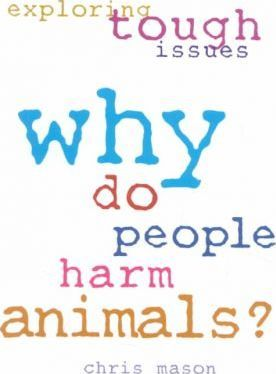 Why Do People Harm Animals?