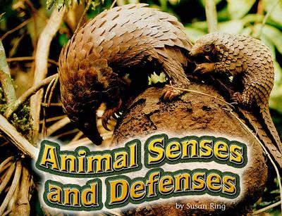 Animal Senses and Defenses