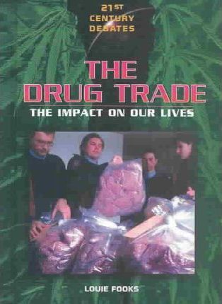 The Drug Trade