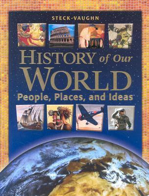 Steck-Vaughn History of Our World