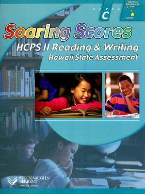 Soaring Scores: Hcps II Reading & Writing Level C