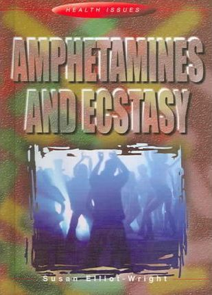 Amphetamines and Ecstasy