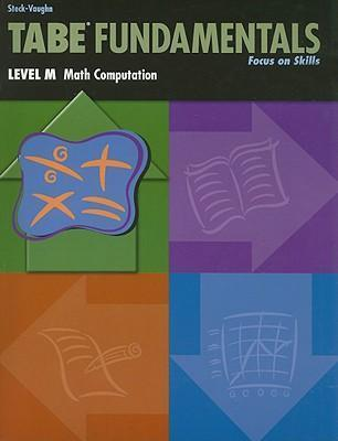 Tabe Fundamentals, Level M, Math Computation