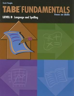 Tabe Fundamentals: Level D Language and Spelling