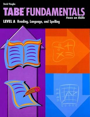 Tabe Fundamentals: Level A: Reading, Language, and Spelling
