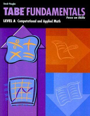 Tabe Fundamentals: Level A: Computational and Applied Math