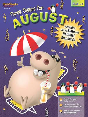 Three Cheers for August