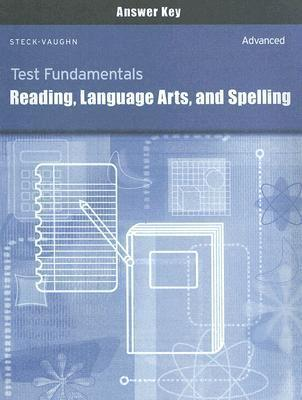 Test Fundamentals: Reading, Language Arts, and Spelling Answer Key