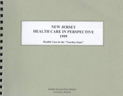 New Jersey Health Care in Perspective 1999